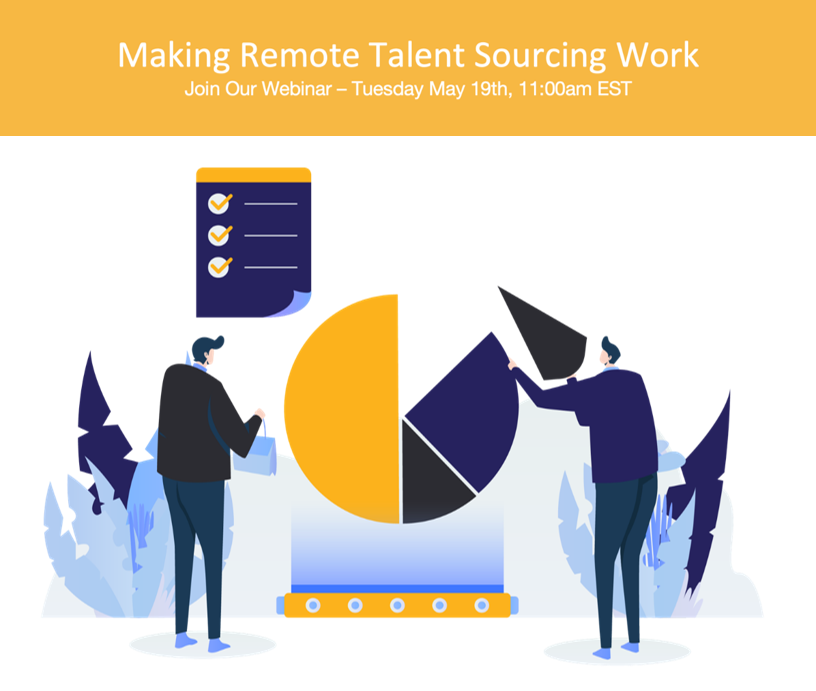 COVID-19 – Making Remote Talent Sourcing Work Webinar